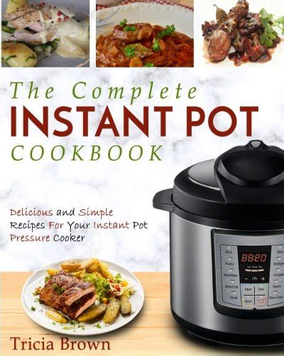 the complete muellerã pressure cooker cookbook the best watering and easy recipes for everyday books instant pot cooking times free cheatsheets for april 2018