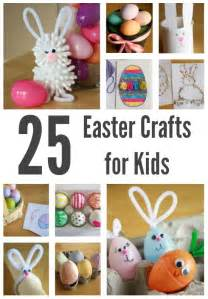 easter ideas for kids 25 kid friendly easter crafts to make make and takes