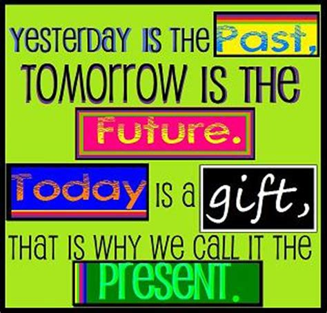 yesterday    tomorrow   future quotes myniceprofilecom