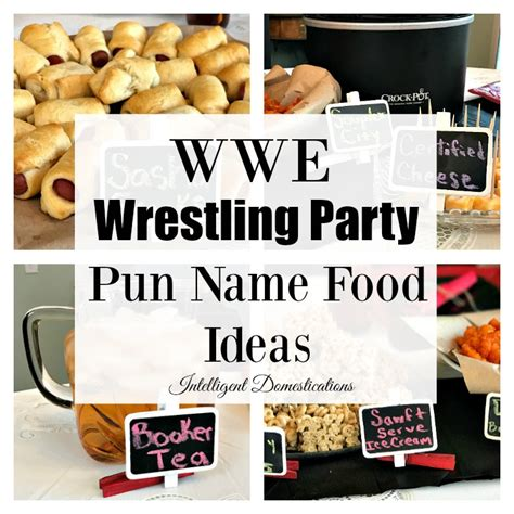 wwe themes names wwe party food with pun names intelligent domestications