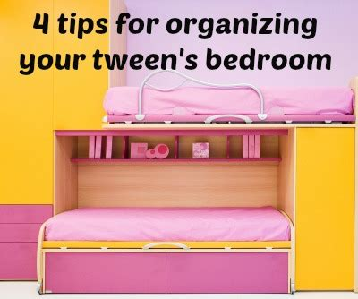 tips for organizing your bedroom 4 tips for organizing your tween s bedroom tween us