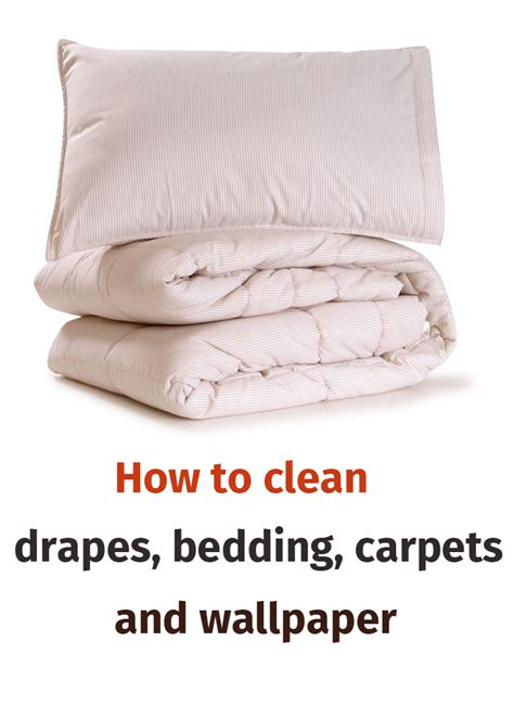 how to clean comforter how to clean drapes bedding carpets and wallpaper