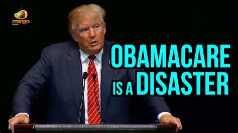 donald trump quotes on healthcare donald trump obamacare is a disaster it is going to