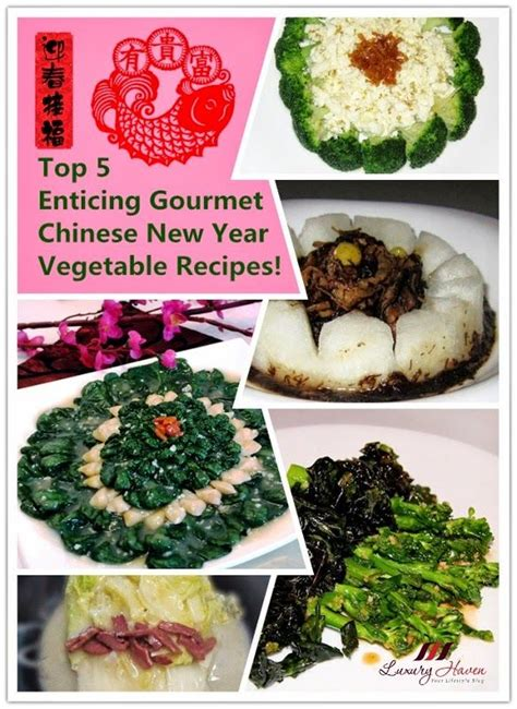 seven vegetables new year top 5 enticing gourmet chinesenewyear vegetable recipes