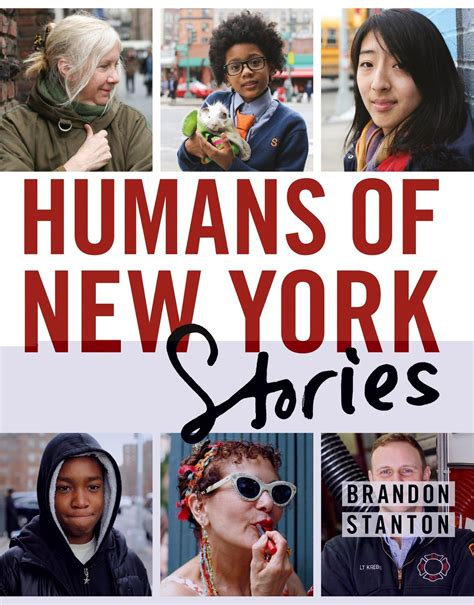 Humans Of New York Stories humans of new york stories by brandon stanton 183 readings