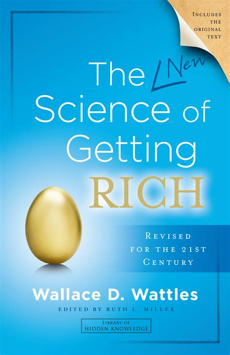 the science of getting the new science of getting rich book by wallace d wattles ruth l miller official