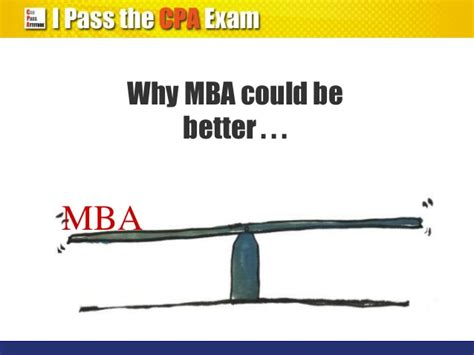 Mba After 3 Year Diploma by Cpa Qualification Vs Mba Degree Which Is Better