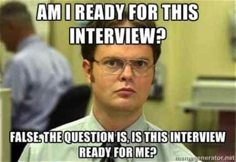Interview Meme - funny memes you should see before going for a job