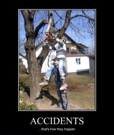 Chainsaw Meme - top 20 funniest demotivational posters ever