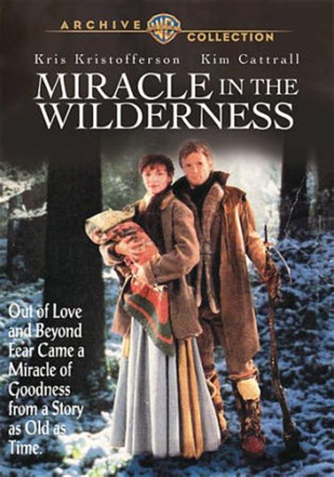 The Miracle 1991 Free Miracle In The Wilderness Dvd R 1991 Starring Kris Kristofferson Cattrall Directed By