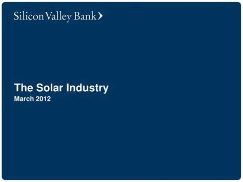 silicon valley bank bank silicon valley bank solar industry report