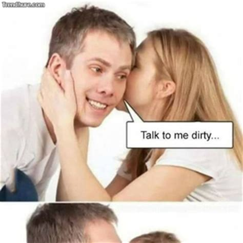 Talk Dirty To Me Meme - dirty talk memes 28 images monday memes dirty www