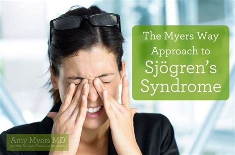 The Myers Way Approach To Sj 246 Gren S Syndrome The Myers