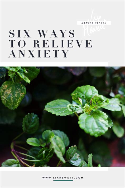 how to relieve anxiety six ways to relieve anxiety how to get started lix hewett