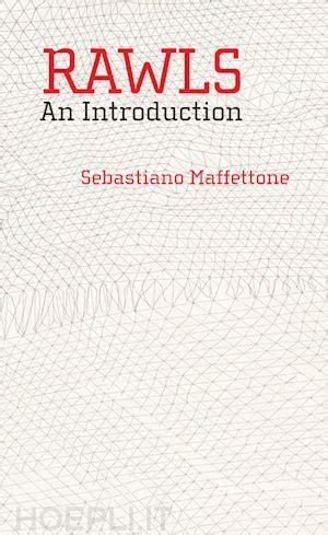 libro an introduction to political rawls an introduction political economic philosophy sebastiano maffettone john wiley