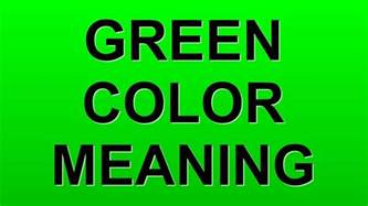 green color meaning green color meaning