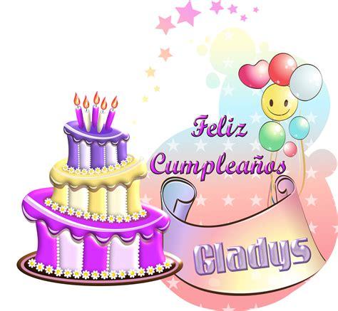 imagenes feliz cumpleaños gladys feliz cumple gladys by creaciones jean on deviantart