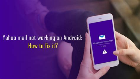 Yahoo Email On Android Not Working | yahoo mail not working on android how to fix it