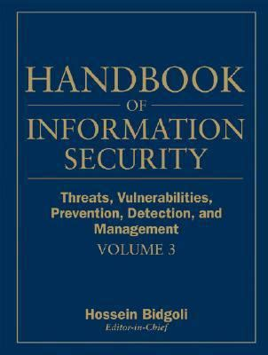 Handbook Of Information Management handbook of information security threats vulnerabilities