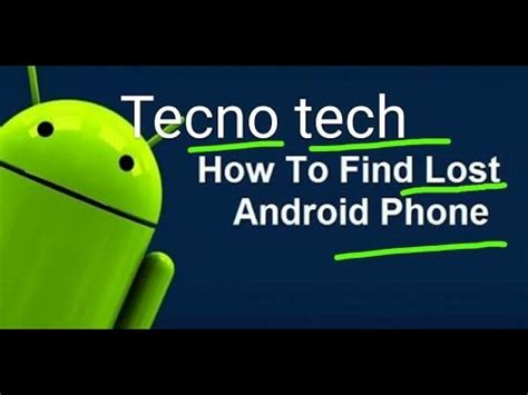 how to find android phone how to find lost android phone