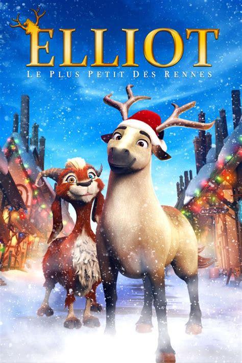 filme schauen elliot le plus petit des rennes le film elliot le plus petit des rennes