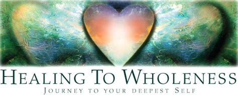 and healing healing to wholeness