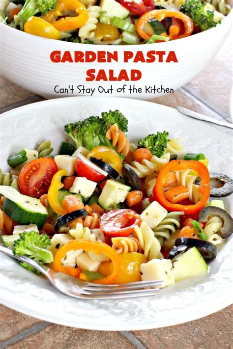 Garden Rotini Pasta Salad by Garden Pasta Salad Can T Stay Out Of The Kitchen