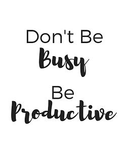 printable business quotes don t be busy be productive get the gt gt free printable