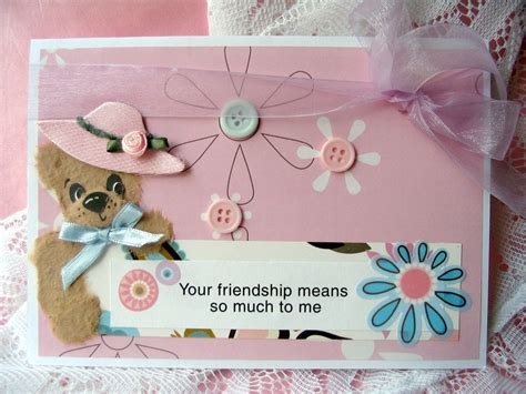 how to make a friendship card images of handmade cards for friend www imgkid the