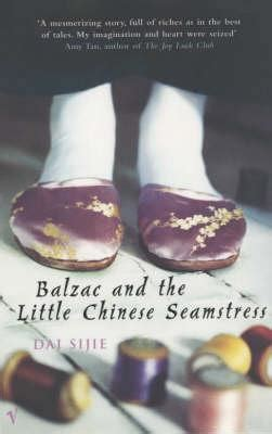 balzac and the little balzac and the little chinese seamstress dai sijie 9780099286431