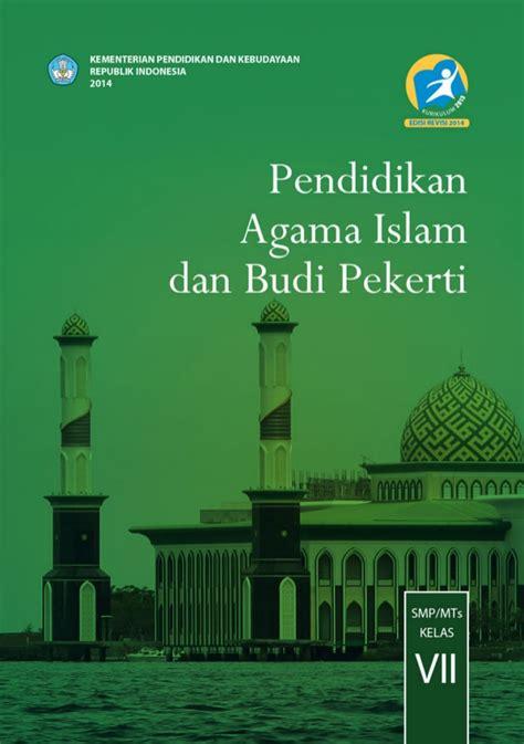 Buku Smp Pai Budi Pekerti Smp Mts Kelas Vii buku siswa kurikulum 2013 kelas 7 pendidikan agama islam