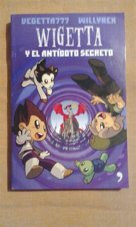 libro wigetta libro vegetta 777 wigetta y el ant 237 doto secreto 160 00 en mercado libre