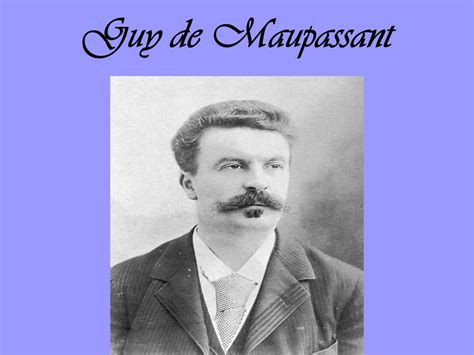 la biography de guy de maupassant guy de maupassant ppt t 233 l 233 charger