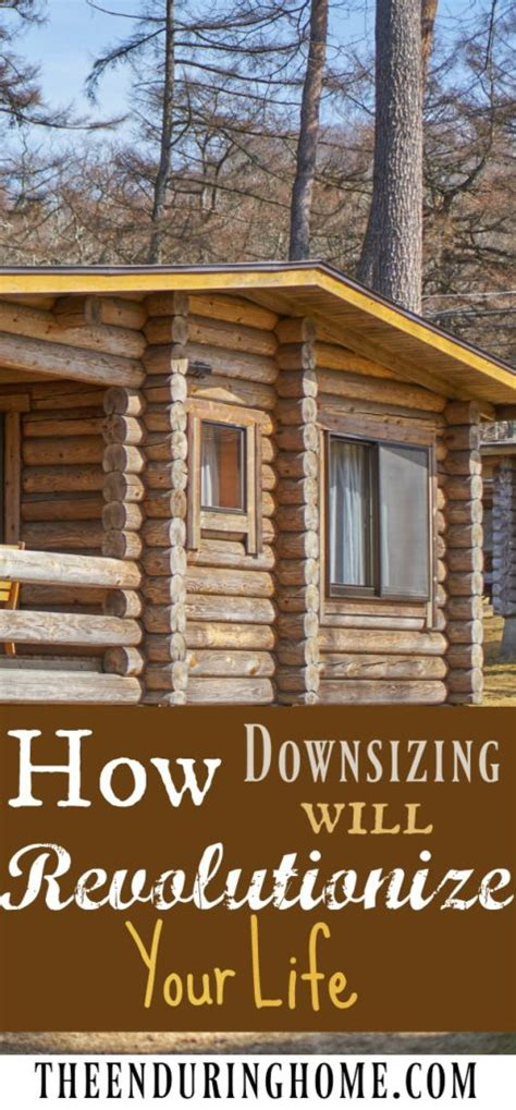 downsizing your life how downsizing will revolutionize your life the