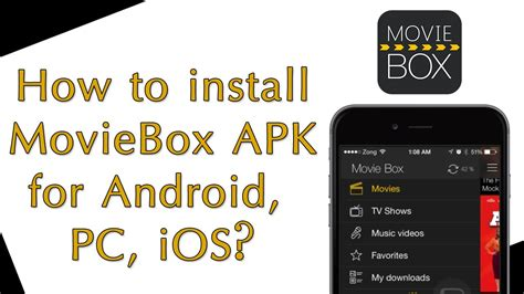 how to install apk in pc how to install moviebox apk for android moviebox for pc ios