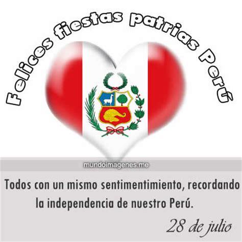 bellas frases de fiestas patrias peruanas para descargar dedicatorias de felices fiestas patrias tarjetas de