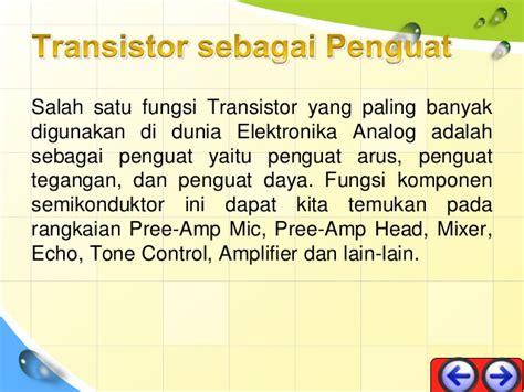 fungsi transistor sebagai penguat arus transistor