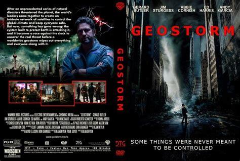 film 2017 geostorm geostorm 2017 dvd custom cover custom dvd cover