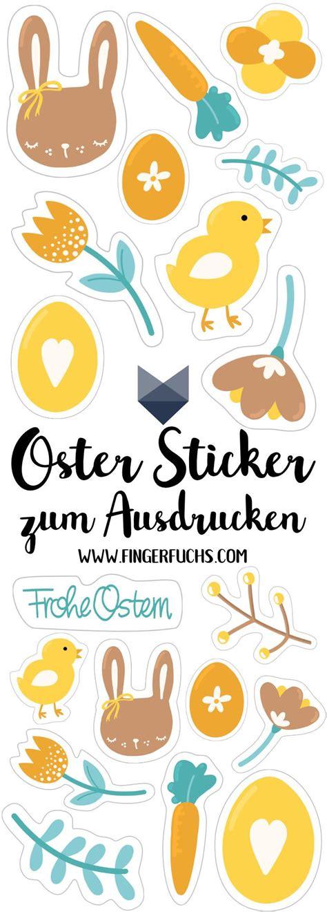 Sticker Selber Machen Und Drucken by Sticker F 252 R Ostereier Zum Ausdrucken Freebie Ostern