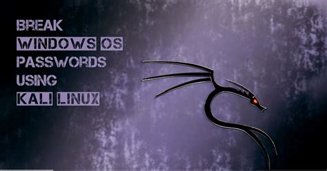 reset windows password kali linux how to reset windows password using kali linux geekviews