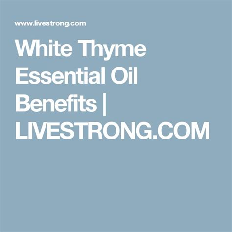 Essential Vaccine Detox Livestrong by 25 Best Ideas About Thyme Essential On