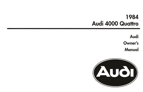 online service manuals 1985 audi quattro free book repair manuals front cover audi owner s manual 4000 quattro 1984 bentley publishers repair manuals and