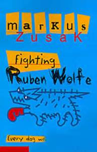 libro fighting ruben wolfe underdogs fighting ruben wolfe by markus zusak reviews discussion bookclubs lists