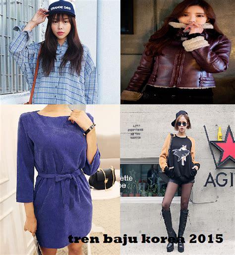 inilah tren dan gaya baju korea 2015 terbaru asalbisa com model baju terbaru ala korea fashion style 2015 trend