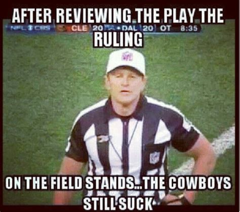 Funny Cowboys Memes - 85 best football memes images on pinterest