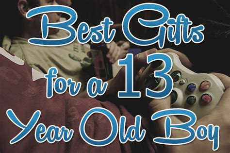 top gifts for 13 year boys 2013 s best gifts for a 13 year boy