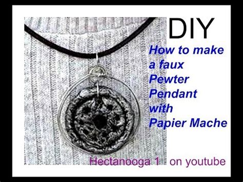 how to make pewter jewelry paper pendant pewter look paper jewelry