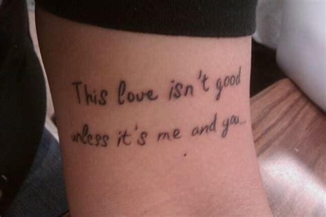 tegan and sara tattoo just the lyrics not placement on tegan and sara lyrics that i have tattoos fonts and
