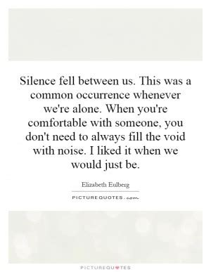 how to be comfortable with silence void quotes quotesgram