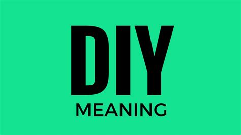 diy mean diy meaning youtube